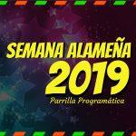 EL RITMO TROPICAL DOMINARÁ LA SEMANA ALAMEÑA 2019