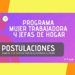 SE ABRE EL PROCESO DE POSTULACIÓN AL PROGRAMA MUJER TRABAJADORA Y JEFAS DE HOGAR